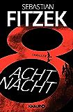 AchtNacht: Thriller (German Edition)