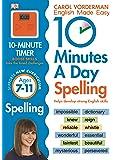 10 Minutes A Day Spelling KS2: Carol Vorderman (Carol Vorderman's English Made Easy)