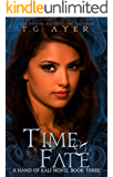 Time & Fate: The Hand of Kali #3 (The Hand of Kali Series)