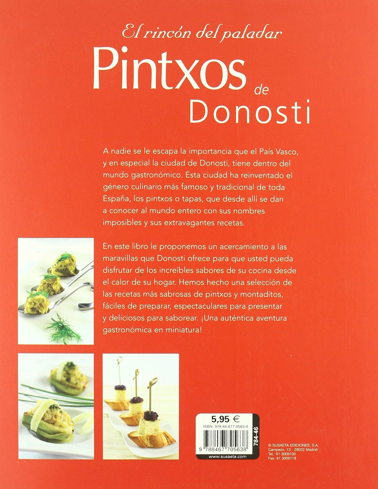 Pintxos De Donosti (El Rincón Del Paladar): Amazon.es: Equipo Susaeta: Libros