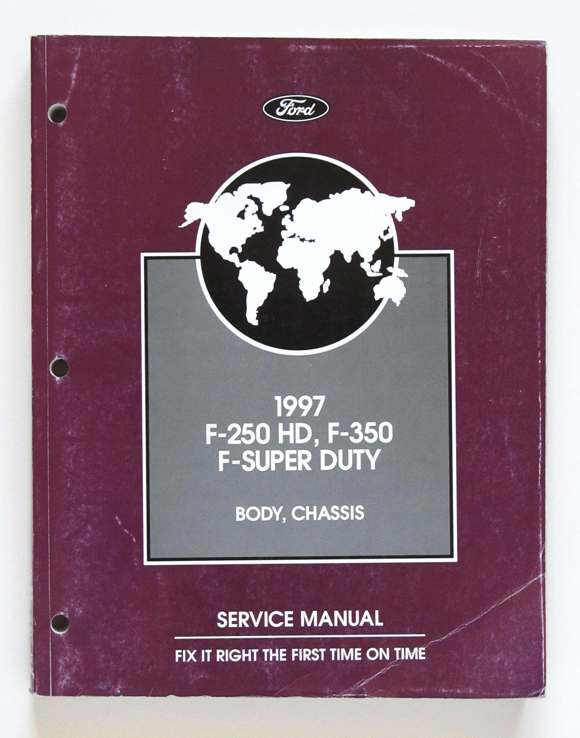 1997 Official Ford Motor Company Service Manual - Ford F-250 HD, F-350, F Super  Duty - Body $ Chassis - Part Number FCS12107971: Ford Motor Company ...