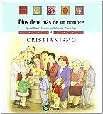 Cristianismo (Dios tiene más de un nombre)