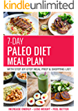 7-Day Paleo Diet Meal Plan: Increase Energy, Lose Weight & Feel Better