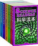 科学读本(英文原版)(套装1-6册) (西方原版教材之文史经典) (English Edition)