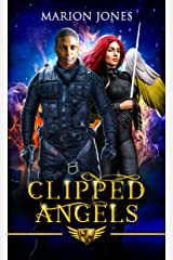 Clipped Angels (The Golden Feather Saga) Kindle Edition