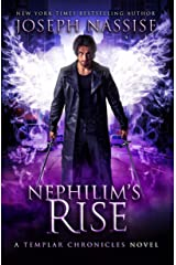 Nephilim's Rise (The Templar Chronicles Book 8) Kindle Edition