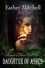 Daughter of Ashes (Legends of Tirum Book 1) Kindle Edition