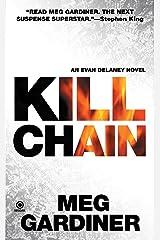 Kill Chain: An Evan Delaney Novel Kindle Edition