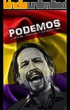 PODEMOS: ¿Comunismo, populismo o socialfascismo?