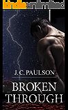 Broken Through: Adam and Grace Book Two
