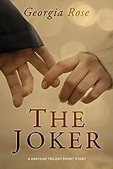The Joker: A Grayson Trilogy Short Story Kindle Edition