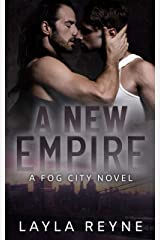 A New Empire: A Fog City Novel Kindle Edition