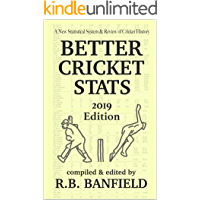 Better Cricket Stats: 2019 Edition