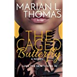 The Caged Butterfly: (Women's Fiction)