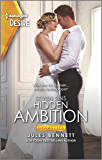 Hidden Ambition: A Passionate Workplace Romance (Dynasties: Seven Sins Book 4)