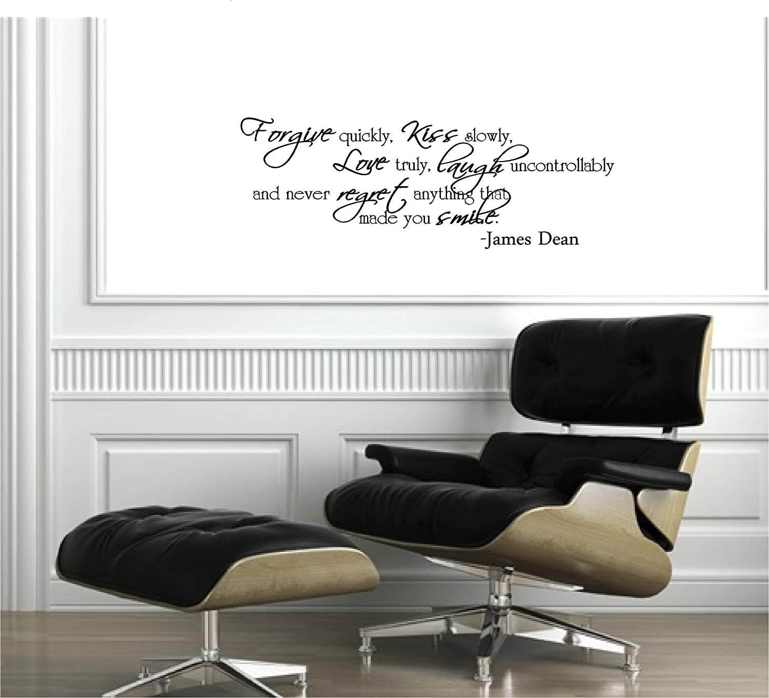 amazon com forgive quickly kiss slowly love truly laugh amazon com forgive quickly kiss slowly love truly laugh uncontrollably and never regret anything that made you smile james dean inspirational wall
