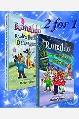 Ronaldo: The Vixen Pederson Workshop with BONUS book Ronaldo: Rudi's Birthday Extravaganza (Ronaldo the Flying Reindeer Book 4) Kindle Edition