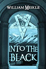 Into The Black: Tales of Lovecraftian Terror Kindle Edition