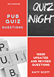 Ten Thousand Pub Quiz Questions: Revised and Updated