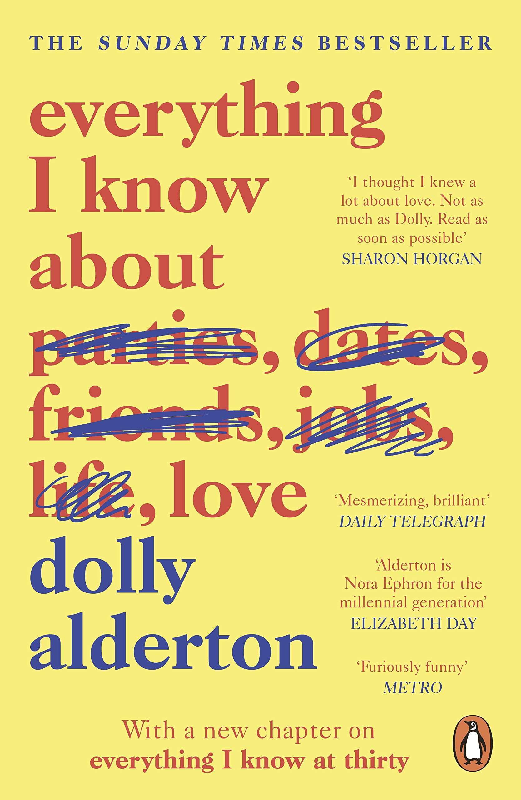 Everything I Know About Love: Amazon.co.uk: Alderton, Dolly: 9780241982105:  Books