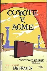 Coyote V. Acme Kindle Edition