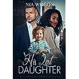His Lost Daughter: A BWWM Romantic Suspense