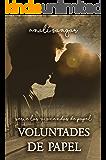 Voluntades de Papel: Las Viviendas de Papel