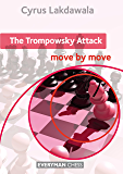 The Trompowsky Attack: Move by Move (English Edition)