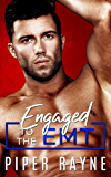 Engaged to the EMT (Blue Collar Brothers Book 3)