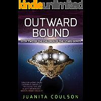 Outward Bound (Children of the Stars Book 2)