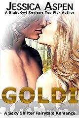 GOLDI: A Sexy Shifter Fairytale Romance (Sexy Shifter Fairytale Romances Book 3) Kindle Edition