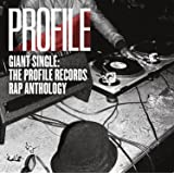 Giant Single: the Profile Rap Anthology