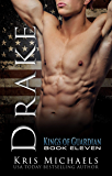 Drake (The Kings of Guardian Book 11)