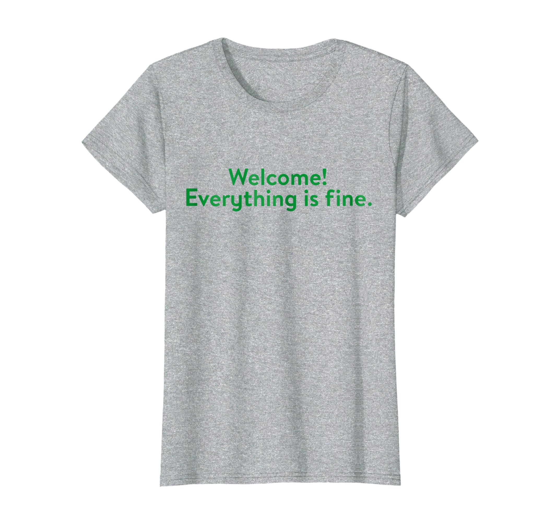Womens Welcome! Everything is Fine, Quote, Spiritual, Yoga XL Heather Grey