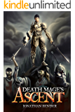 Death Mages Ascent (Death Mage Series Book 1) (English Edition)