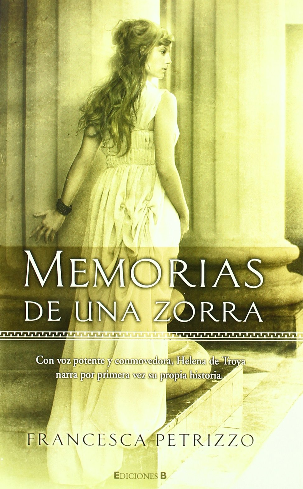 Memorias de una zorra (HISTÓRICA) Tapa blanda – 18 oct 2010 Francesca Petrizzo B (Ediciones B) 8466644660 Mythology