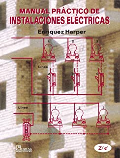 Manual practico de instalaciones electricas / Practical electrical installation manual (Spanish Edition)