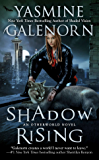 Shadow Rising: An Otherworld Novel (Otherworld Series Book 12)