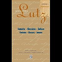Adolpho Lutz - Sumário – Glossário – Índices - v.1, Suplemento