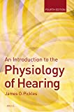 An Introduction to the Physiology of Hearing