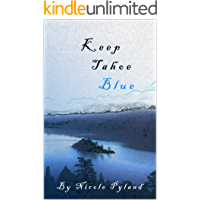 Keep Tahoe Blue (Tahoe Series Book 1)