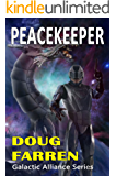 Peacekeeper (Galactic Alliance Book 4)