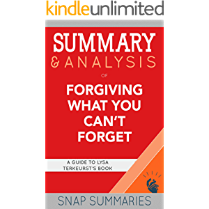 Summary & Analysis of Forgiving What You Can't Forget: A Guide to Lysa Terkeurst's Book