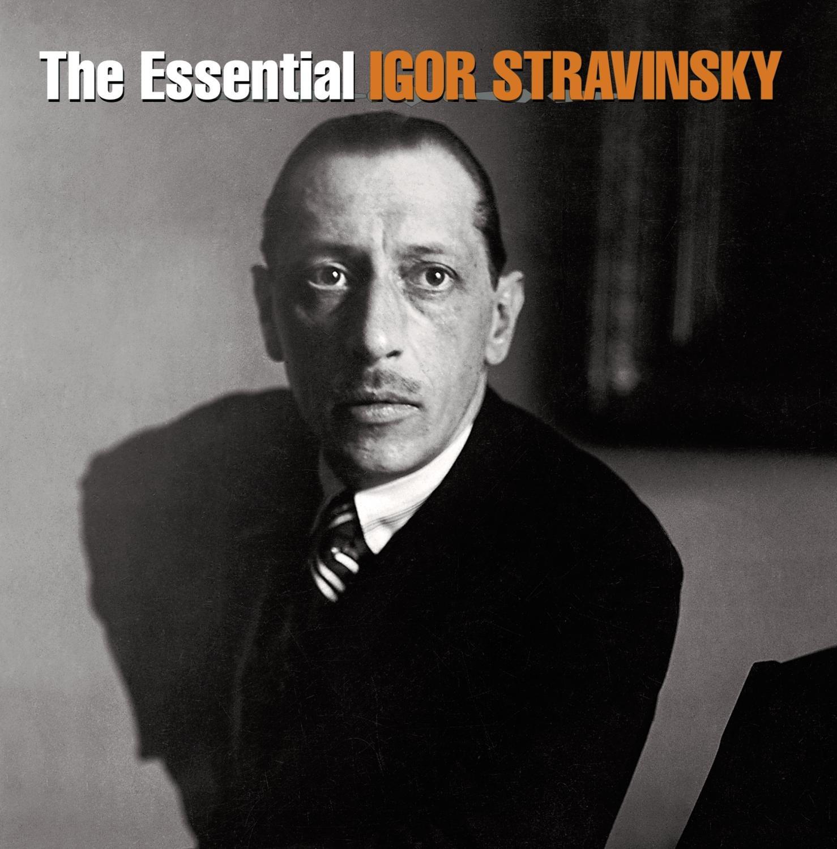 Igor Stravinsky Essential Igor Stravinsky Amazon Music