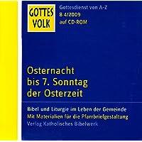Gottes Volk LJ B4/2009 CD-ROM: Osternacht bis 7. Sonntag der Osterzeit