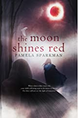 The Moon Shines Red (Heart of Darkness Book 1)