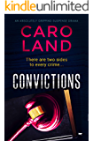 Convictions: an absolutely gripping suspense drama