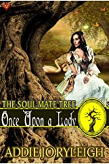 Once Upon a Lady (The Soul Mate Tree Book 8) Kindle Edition