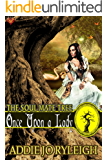 Once Upon a Lady (The Soul Mate Tree Book 8)