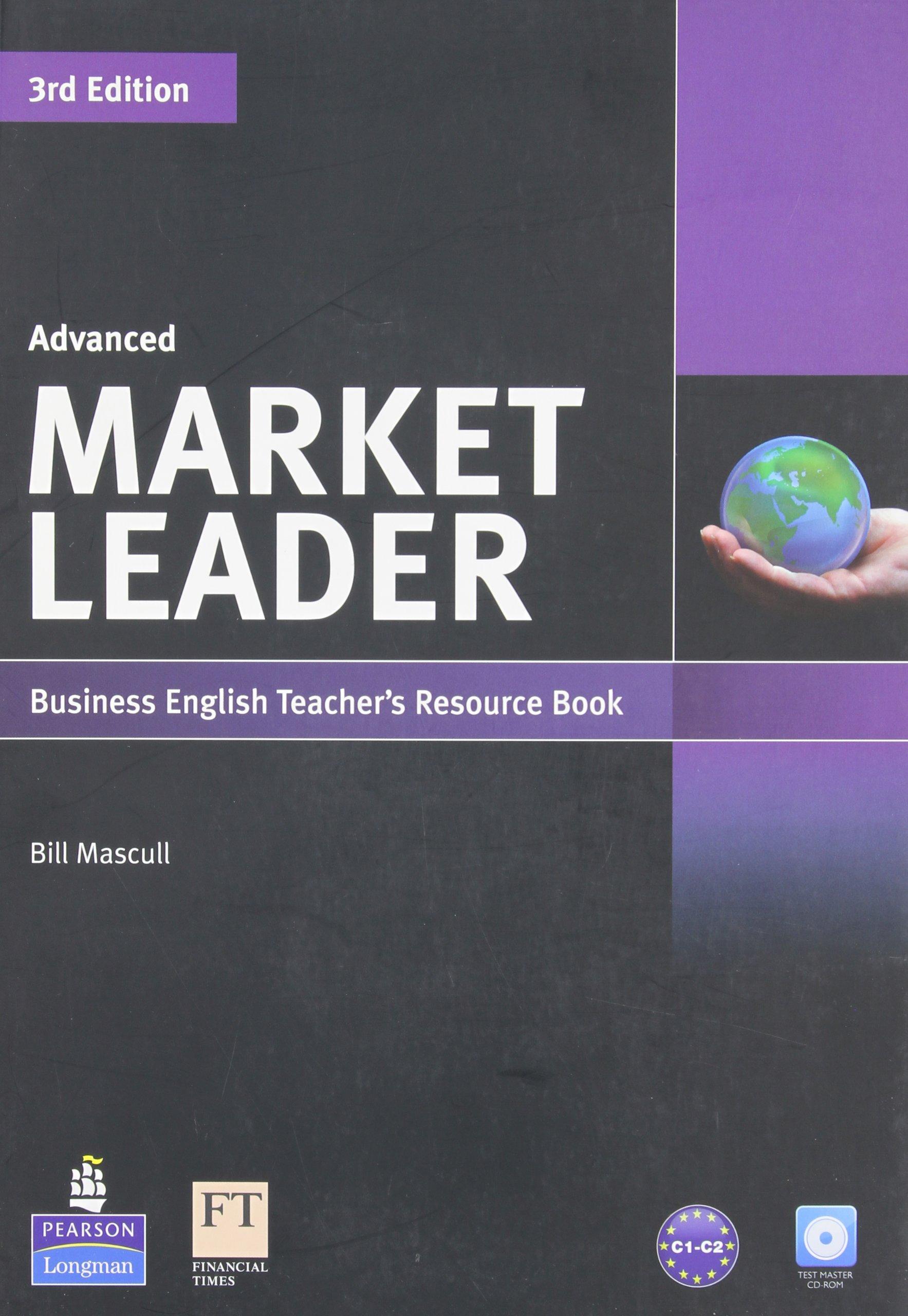 market leader advanced teacher s resource book with